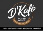 D'Kafe, La Paz